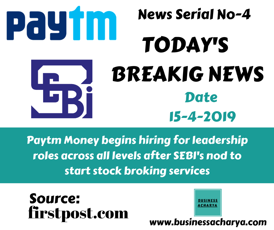 Paytm Money begins hiring for leadership roles across all levels after SEBI's nod to start stock broking services.