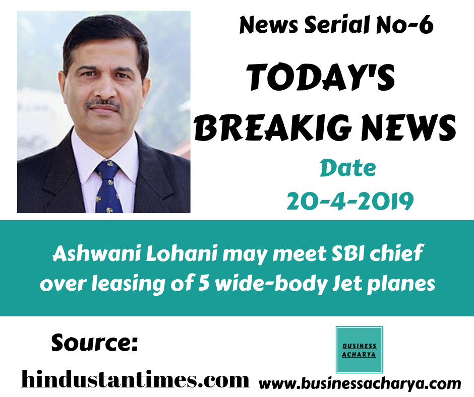 Ashwani Lohani may meet SBI chief over leasing of 5 wide-body Jet planes #AshwaniLohani
